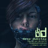 deep dubstep top 20 ver.26.0x1.6 [brutalbattledroid simple cut mix]