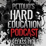 PETDuo's Hard Education Podcast - Class 78  - 17.05.17