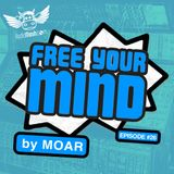 Free Your Mind #26 (My Monthly Show on Radio Meuh)