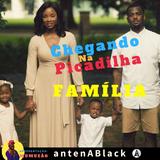 CHEGANDO NA PICADILHA 029 - Especial Família - 09.02.2018