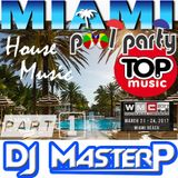 DJ MasterP WMC PoolSide Party Miami Part 1 (2017)