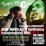 DJ Jonezy - 1Xtra ClubSloth Bob Marley Birthday Dancehall & Reggae Anthems Feb 2015