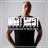 Friction Live @ West Coast Weekender 2016
