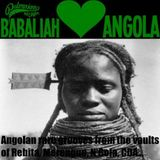 Babaliah loves Angola