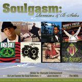 Soulgasm Remixes & B Sides Mixed By DJ Lee Farmer