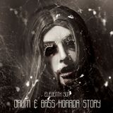 Drum & Bass Horror Story