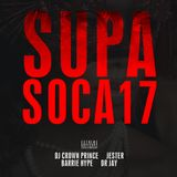 SUPA SOCA 17 [Crown Prince x Jester x Barrie Hype x Dr Jay]