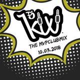 Kixi - #MVPClubMix 10.03.2018 (commercial)