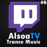 Recap of: Live DJ Session #6 on Twitch.tv/alsoatv - Trance Music - Trance