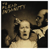 To Plead Insanity pt. 1: 60's Garage Punk