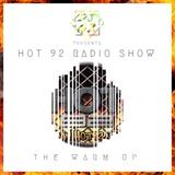 DJ G-Z Presents - HOT92 Radio Show - The Warm Up