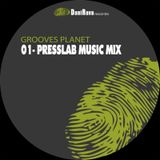Grooves Planet - 01 Pressalb Music MIX