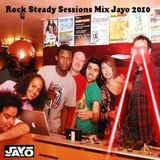 Rock Steady Sessions Mix (2010)