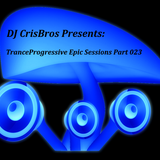 TranceProgressive Epic Sessions Part 023