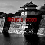 Mojo's Dojo #8 - Ciren & DJ Hyperactive