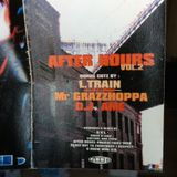 AFTER HOURS Vol.2 (  Bonus cutz by DJ's Grazzhoppa, Lamont & Ame )