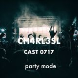 CH4RL3S CAST 0717 - PARTY MODE -