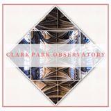 Clarke Park Observatory @ No Fun Radio 11/27/17