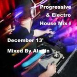 Progressive & Electro House Mix I December 13' By Aladin