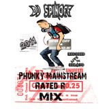 DJ SpinOff - Phunky MainStream Rated - R Mix