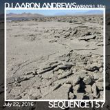 Sequence 157-DJ Aaron Andrews-July 22, 2016