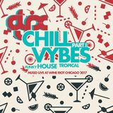 DJ-X Chill Vybes Part.I