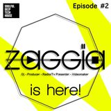 ZAGGIA is here! Episode #2 | Best of Soulful, Deep & Tech House Mix |2014 |