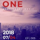 MRZ - One Hour Music House #003 [07 - APR - 2018]