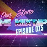 Don Stone Presents The Mixtape: Episode 015 - Deep Dark Disco