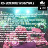 #004 StoneBridge Saturdays Vol 2