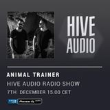 Hive Audio #010 - Animal Trainer