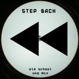 Step Back - Oldschool UKG mix