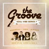 The Groove  - Soul Vibe Series vol.7