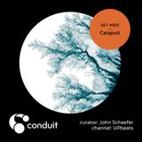 Conduit Set #003 | Catapult (curated by John Schaefer) [UPbeats]