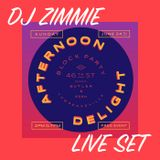 DJ Zimmie - Live @ Afternoon Delight Block Party (6.24.18)