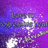 Vadox - Love in progressive beat 2