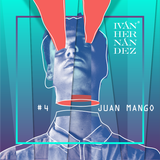 Podcast #4 by JUAN MANGO - IHPodcasts - Abril 2017