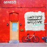 Genesis #221 - Daddy's Groove Official Podcast
