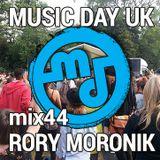 Music Day UK - mix series 44 - Rory Moronik