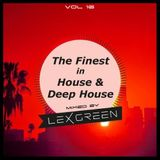 The Finest in House & Deep House vol 16 mixed by LEX GREEN