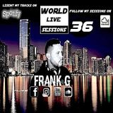 FRANK G - WORLD LIVE SESSIONS - 036