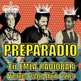 PREPARADIO en EMLA: Segmento DJ Omarset y DJ Kpa (25-4-2014)
