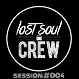 LostSoul Session #004