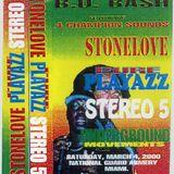 STONE LOVE LS PURE PLAYAZZ LS STEREO 5 LS UNDERGROUND MOVEMENTS MIAMI 2000
