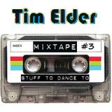 Tim Elder - Mixtape #3