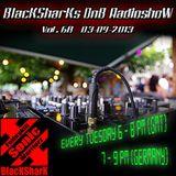 BlacKSharKs DnB Radioshow [www.dnbnoize.com] 2013-09-03 Vol. 68