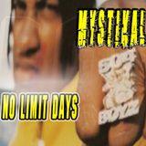Mystikal - No Limit Days