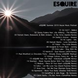 eSQUIRE Summer 2019 House Music Podcast