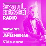 Soul Heaven Radio 025: James Morgan