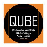 #QubeFridays - 002 - Andy Pearce